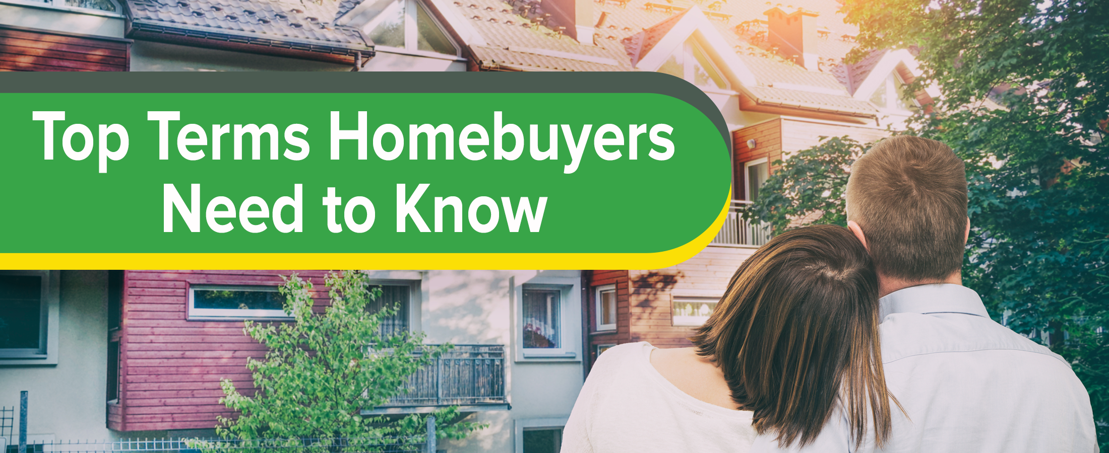 Top Terms Homebuyers Need to Know