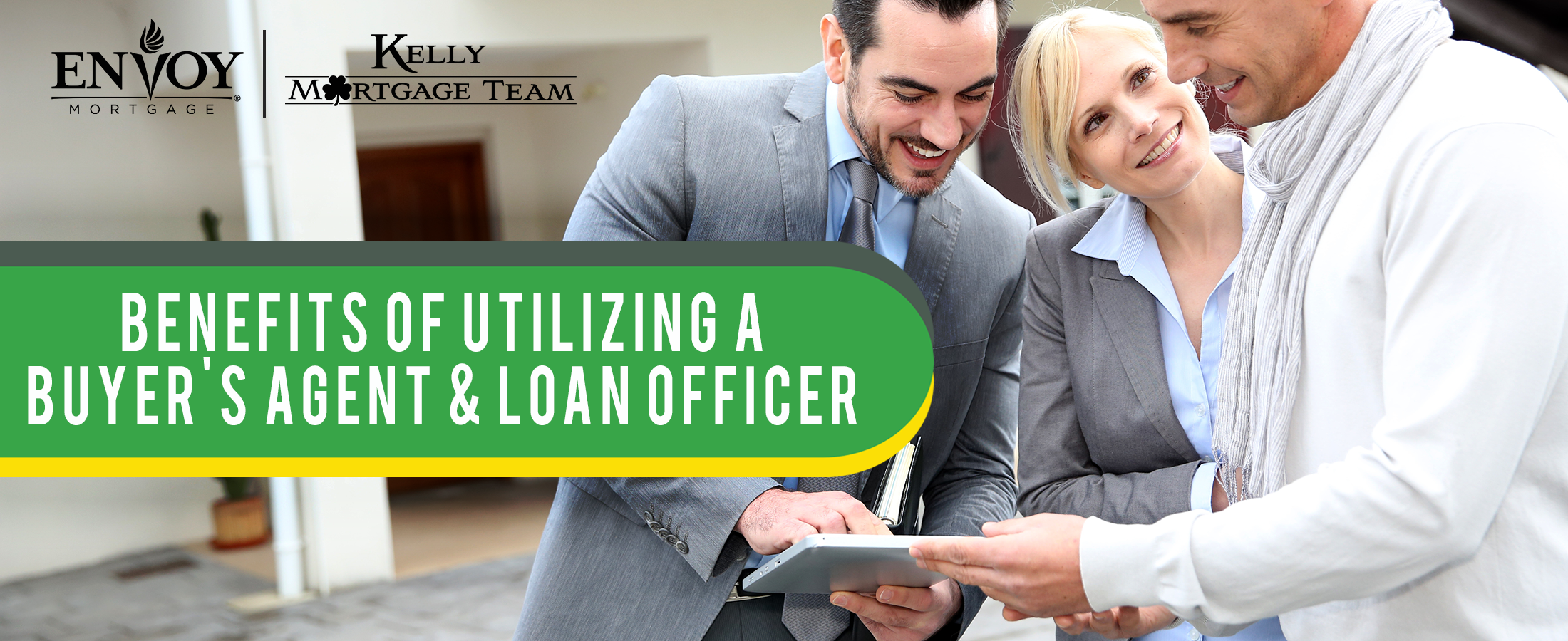 Benefits of Utilizing a Buyer's Agent and Loan Officer