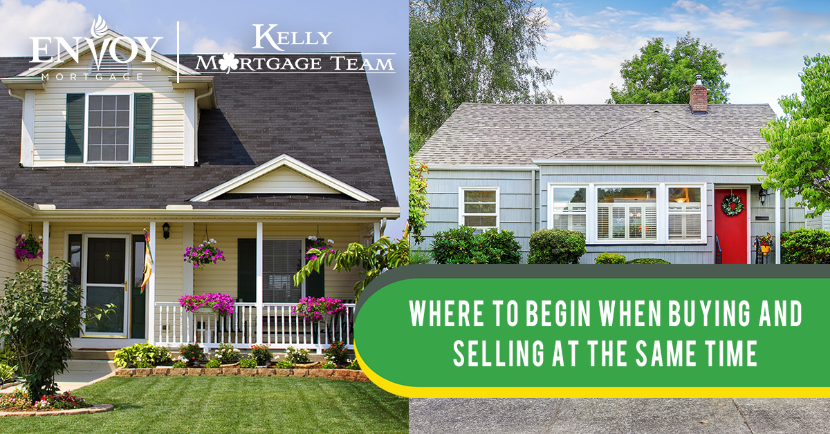 Where to Begin When Buying and Selling at the Same Time